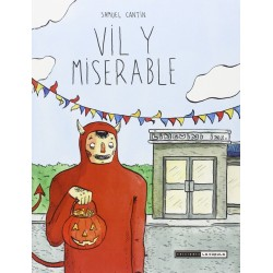 Vil y miserable