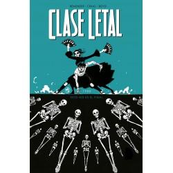 Clase Letal 06. Esto no es el final