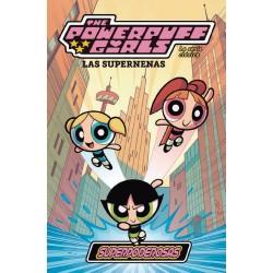 Las Supernenas: La Serie Clásica 01. Superpoderosas