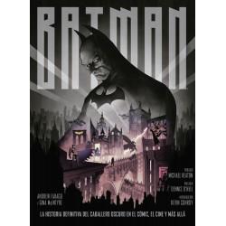 Batman. La Historia Definitiva del Caballero Oscuro en el Cómic, el Cine y  Más Allá
