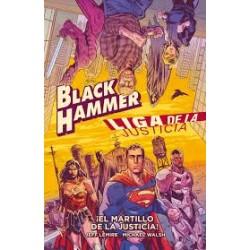 Black Hammer/ Liga de la Justicia: ¡El Martillo de la Justicia!