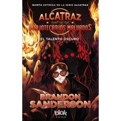 Alcatraz contra Bibliotecarios Malvados 05. El Talento Oscuro