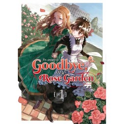 Goodbye my Rose Garden 01