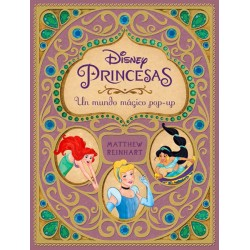 Disney: princesas. Un mundo mágico Pop-up