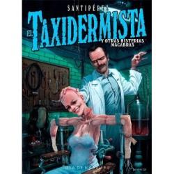 El taxidermista y otras histerias macabras