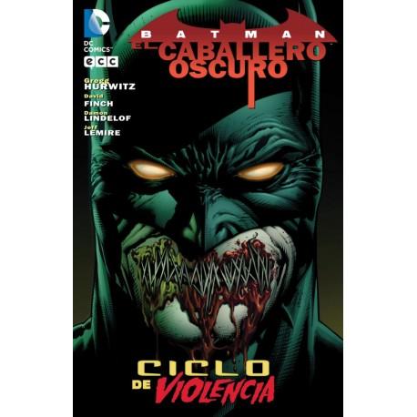 Batman: El Caballero Oscuro: Ciclo de Violencia
