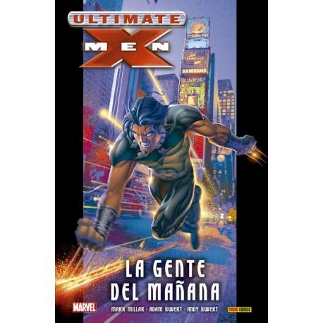Ultimate Integral. Ultimate X-Men 01- La gente del mañana