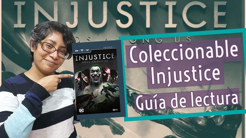 Injustice - Guía de lectura