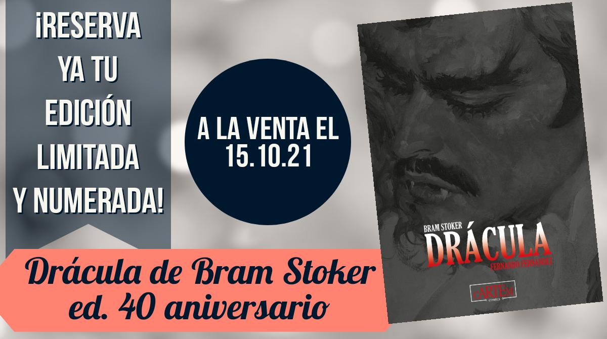 Drácula de Bram Stoker Ed. 40 Aniversario - Edición limitada
