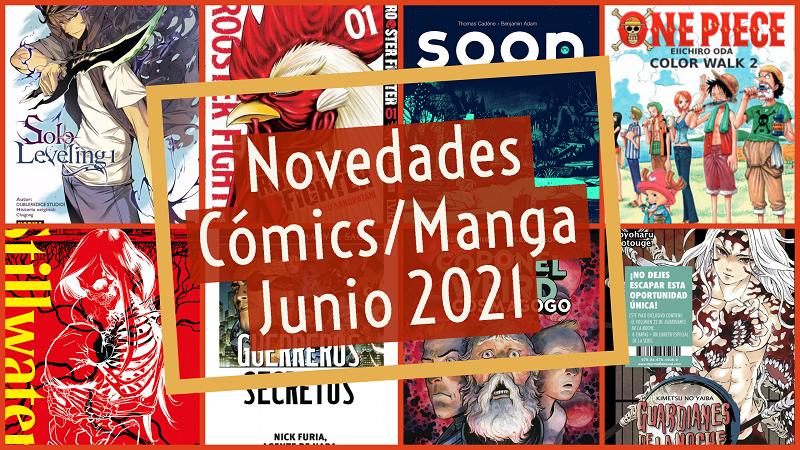 Novedades Cómics/ Manga Destacadas Junio 2021